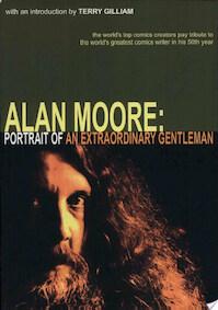 Alan Moore - Portrait Of An Extraordinary Gentleman - Smoky Man, Gary Spencer Millidge (ISBN 9780946790067)