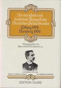 Der Vierzehnte Und Fünfzehnte Kongreß Des Deutschen Schachbundes - Georg Marco (ISBN 3283001294)
