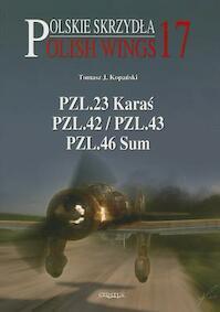 Polish Wings No.17 - Tomasz Kopanski (ISBN 9788363678098)