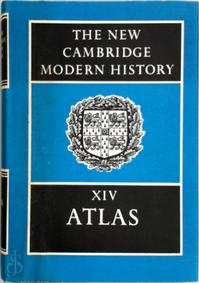 The New Cambridge Modern History Vol. 14: Atlas - H.C. Darby (ISBN 0521077087)