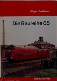 Die Baureihe 05 - Jürgen Qeullmalz (ISBN 3882551054)
