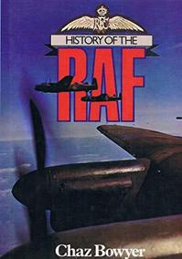 History of the RAF - Chaz Bowyer (ISBN 9780600375883)