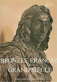 Bronzes français du grand siècle - Alan Gibbon