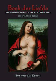 Boek der Liefde - Ton van der Kroon (ISBN 9789078070054)