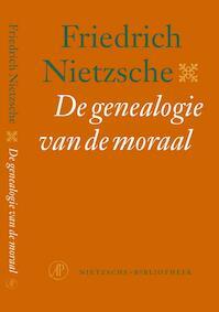 De genealogie van de moraal - Nietzsche-bibliotheek - Friedrich Nietzsche (ISBN 9789029563819)