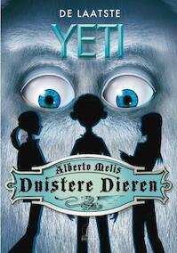 Duistere dieren (01): de laatste yeti - Alberto Melis (ISBN 9789054614913)
