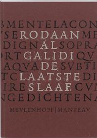 De laatste slaaf - Rodaan Al Galidi (ISBN 9789085421665)