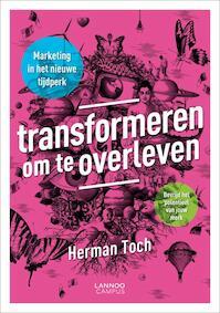 Transformeren om te overleven - Herman Toch (ISBN 9789401401265)
