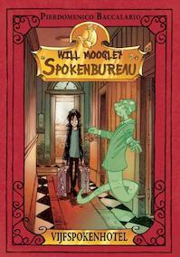 Vijfspokenhotel Will moogley spokenbureau - Pierdomenico Baccalario (ISBN 9789054614616)