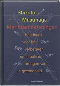 Meridiaanoefeningen - Shizuto Masunaga (ISBN 9789069635767)