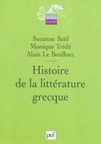 Histoire de la littérature grecque - Suzanne Saïd, Monique Trédé, Alain Le Boulluec (ISBN 9782130539162)