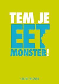 Tem je Eetmonster! - Sabine Wisman (ISBN 9789049103811)