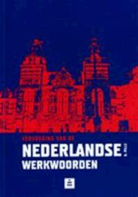 Vervoeging van de Nederlandse werkwoorden - G. Pille (ISBN 9789070978105)