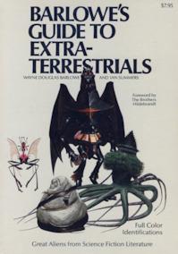 Barlowe's guide to extraterrestrials - Wayne Douglas Barlowe, Ian Summer (ISBN 0894801147)