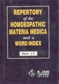 Repertory of the homoeopathic materia medica - James Tyler Kent (ISBN 9788170210597)