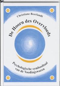 De hoorn des overvloeds - Christiane Beerlandt (ISBN 9789075849059)