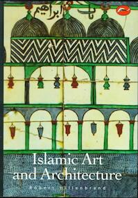 Islamic Art and Architecture - Robert Hillenbrand (ISBN 9780500203057)