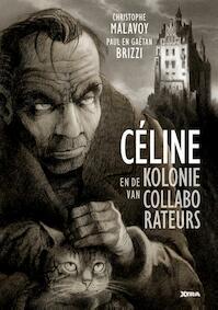 Céline en de kolonie van collaborateurs - Christophe Malavoy (ISBN 9789490759872)