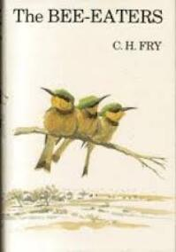 The Bee-eaters - Charles Hilary Fry (ISBN 9780856610370)