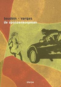De sponzenverkoper - Edmond Baudoin, Fred Vargas (ISBN 9789089880284)
