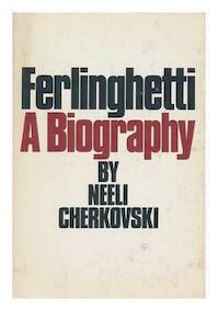 Ferlinghetti, a biography - Neeli Cherkovski (ISBN 9780385123129)