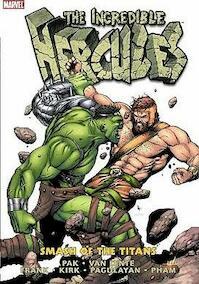 Incredible Hercules Vol. 1: Smash of the Titans - Greg Pak, Jeff Parker, Fred Van Lente, a.o. (ISBN 9780785139683)