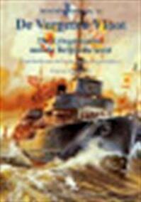 de Vergeten Vloot: de Kriegsmarine Aan de Belgische Kust - Tomas Termote (ISBN 9789072547637)