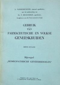 Gebruik van farmaceutische en volkse geneeskruiden - L. Vandenbussche, Pierre Braeckman