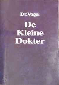 De kleine dokter - Dr. Vogel (ISBN 9789021529462)