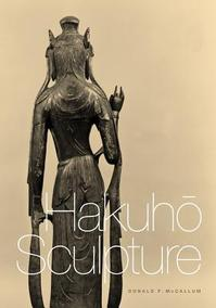 Hakuho Sculpture - Donald F. McCallum (ISBN 9780295991306)