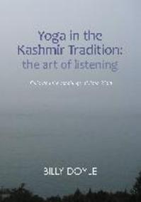 Yoga in the Kashmir Tradition - Billy Doyle (ISBN 9781908664419)