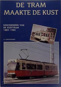 De tram maakte de kust - Raymond Craeynest