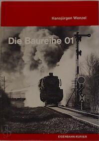 Die Baureihe 01 - Hansjürgen Wenzel (ISBN 3882551011)