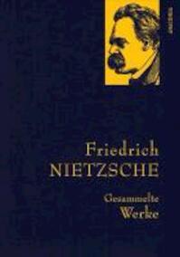 Gesammelte Werke - Friedrich Nietzsche (ISBN 9783866477551)