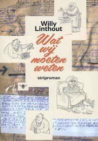 Wat wij moeten weten - Willy Linthout (ISBN 9789085424000)