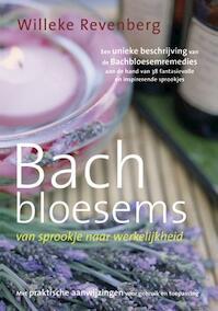 Bachbloesems, van sprookje naar werkelijkheid - W. Revenberg (ISBN 9789063786106)