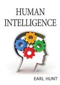 Human Intelligence - Earl Hunt (ISBN 9780521707817)