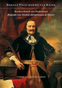 Rechterhand van Nederland - R. Prud'homme Van Reine (ISBN 9789029564595)