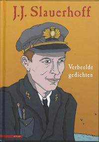 Verbeelde gedichten - J. Slauerhoff (ISBN 9789045000923)