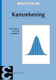 Kansrekening - H.G. Dehling, J.N. Kalma (ISBN 9789050410922)