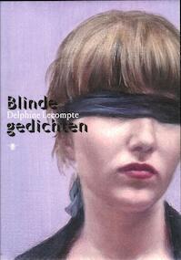 Blinde gedichten - Delphine Lecompte (ISBN 9789085423454)