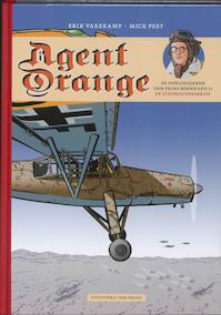 Agent orange de oorlogsjaren van prins Bernhard 02 - Erik Varekamp (ISBN 9789049032098)