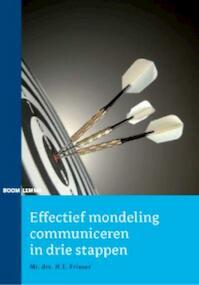 Effectief mondeling communiceren in drie stappen - Darwin Frieser (ISBN 9789059317000)
