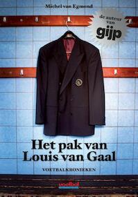 Het pak van Louis van Gaal - Michel van Egmond (ISBN 9789071359576)