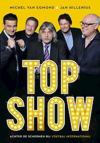 Topshow! - Michel van Egmond, Jan Hillenius (ISBN 9789067970983)
