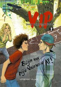 Blijf van mijn vriendin af - Merlien Welzijn (ISBN 9789461850270)