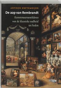 De aap van Rembrandt - Antoon Erftemeijer (ISBN 9789023010609)