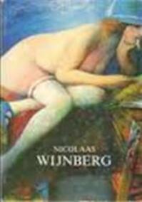 Nicolaas Wijnberg: een Amsterdamse schilder - Nicolaas Wijnberg, Evert van Uitert, Marianne van Erp (ISBN 9789029080729)