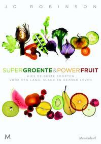 Supergroente en powerfruit - Jo Robinson (ISBN 9789029089579)