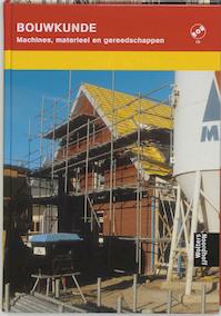 Machines, materieel en gereedschappen - A.H.L.G. Bone, G.J.M. Elbers (ISBN 9789001138264)
